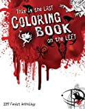 This is the Last Coloring Book on the Left: 2017