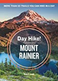 Day Hike! Mount Rainier, 3rd Edition, Ron C. Judd, 1570619239