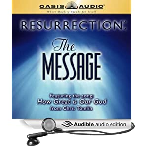 Resurrection: The Message Eugene H. Peterson and Kelly Ryan Dolan