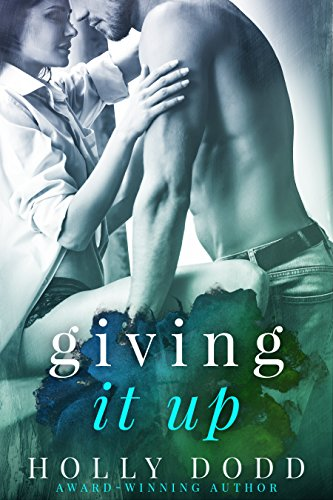 Giving it Up (Brewhouse Book 1) by [Dodd, Holly]