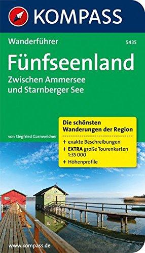 Fünfseenland, Zwischen Ammersee und Starnberger See: Wanderführer mit Tourenkarten und Höhenprofilen (KOMPASS-Wanderführer, Band 5435)