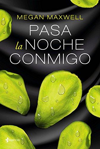 Pasa la noche conmigo (Volumen Independiente nº 1) (Spanish Edition)