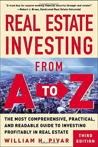 Download By William Pivar - Real Estate Investing From A to Z : The Most Comprehensive, Pract (3rd Edition) (2003-09-30) [Paperback] pdf epub