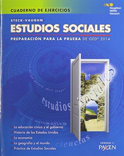 Steck-Vaughn GED: Test Prep 2014 GED Social Studies Spanish Student Workbook (Spanish Edition)