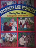 Prophets and Pioneers, Beth Lefgren and Jennifer Jackson, 1570082804