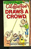 Al Jaffee Draws a Crowd, Al Jaffee, 0451082265