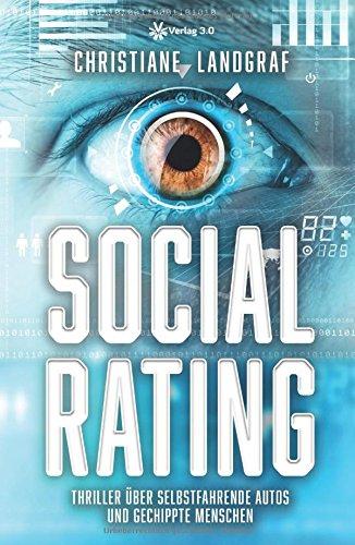 Social Rating: Thriller über selbstfahrende Autos und gechippte Menschen