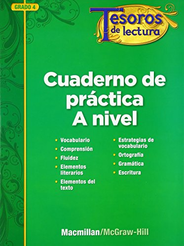 Tesoros de lectura, A Spanish Reading/Language Arts Program, Grade 4, Practice Book, Student Edition (ELEMENTARY READING