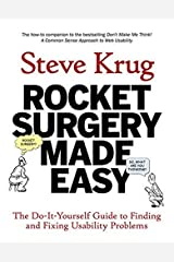 Rocket Surgery Made Easy: The Do-It-Yourself Guide to Finding and Fixing Usability Problems Paperback