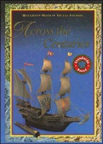 Across the Centuries (Houghton Mifflin Social Studies) -