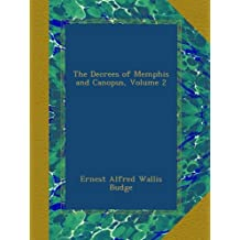 The Decrees of Memphis and Canopus, Volume 2