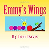 Emmy's Wings, Lori Davis, 1463622325