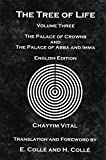 The Tree of Life: The Palace of Crowns and the