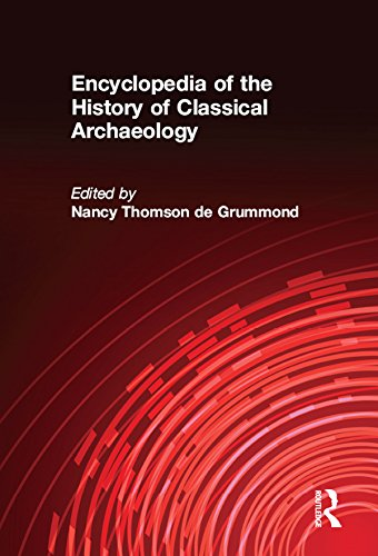 Download Encyclopedia of the History of Classical Archaeology Pdf