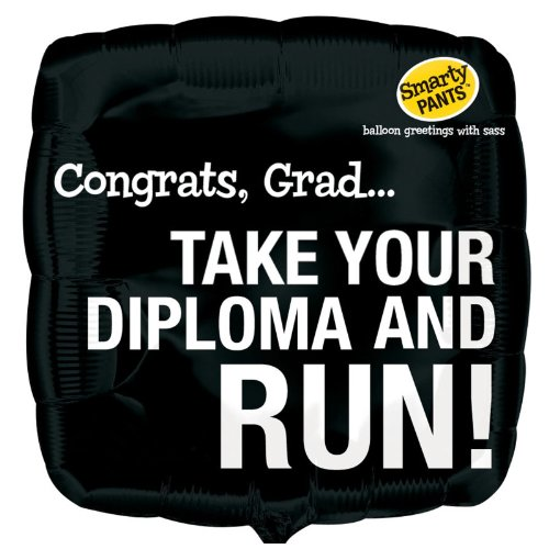 Mayflower Distributing - Take Your Diploma and Run Graduation Foil Balloon
