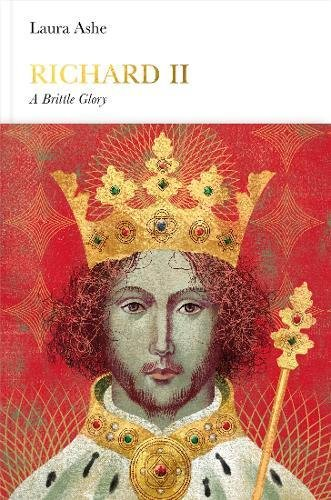 Richard II: A Brittle Glory