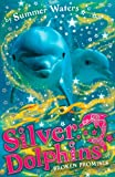 Broken Promises (Silver Dolphins)