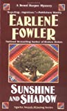 Sunshine and Shadow, Earlene Fowler, 0425195287