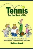 Tennis for the Rest of Us, Dave Kocak, 0615201431