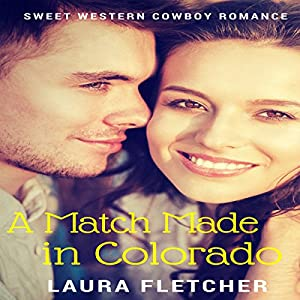 A Match Made in Colorado Audiobook