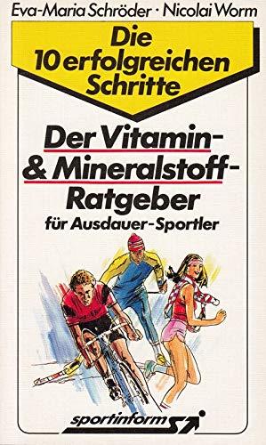 Der Vitamin- & Mineralstoff-Ratgeber. Für Sportler