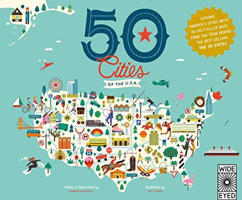 50 Cities of the U.S.A.: Explore America's cities with 50 fact-filled maps (B&N Exclusive Edition)