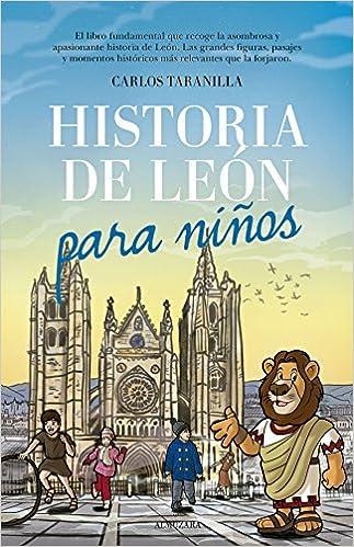 Historia de León para niños: Amazon.es: Taranilla de la Varga, Carlos Javier: Libros