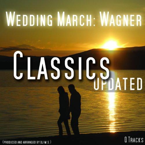Amazon Wedding March Hochzeitsmarsch Wagner Amp DJ Ms MP3 Downloads