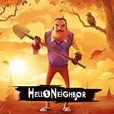 Hello Neighbor [Online Game Code]