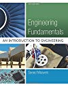 Engineering Fundamentals: An Introduction to Engineering (Activate Learning with these NEW titles from Engineering!)