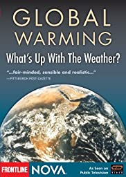 NOVA: Global Warming: What\'s Up With the Weather(2000)