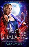 Trick of Shadows (Daughter of Darkness) by  Alex Owens in stock, buy online here