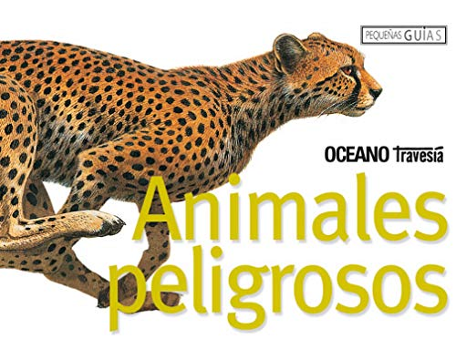 Animales peligrosos (Pequeñas guias)