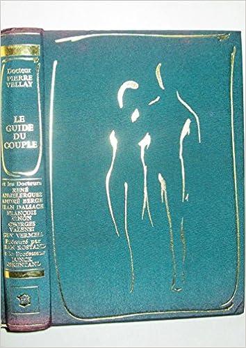 En ligne Le guide du couple / Dr Pierre Vellay pdf, epub