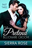 download ebook the pretend billionaire groom - part 3 (finding the love of your life series) pdf epub