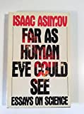 Far As Human Eye Could See, Isaac Asimov, 0385235143