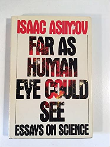 Amazon.com: Far As Human Eye Could See (Essays on Science ...