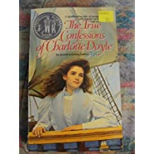 The True Confessions of Charlotte Doyle (Paperback) By Avi