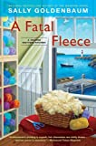 A Fatal Fleece, Sally Goldenbaum, 0451236750