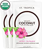 Coconut Oil in Hair Overnight ST. TROPICA Coconut Oil Hair Mask - 3 Full-Sized Hair Masks - #1 Ranked on Skin Deep; USDA Organic with Biotin + Hair Superfoods. STRONGER, THICKER, LUSTROUS Hair with brilliant SHINE!