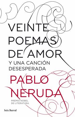 Amazoncom Veinte Poemas De Amor Y Una Canción Desesperada