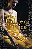 The Golden Dice - a Tale of Ancient Rome, Elisabeth Storrs, 0987340727