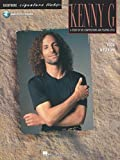 Best of Kenny G - Signature Licks: for Soprano and Tenor Saxophone in B flat