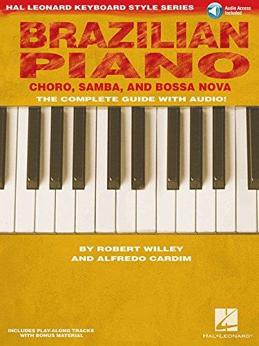 (Brazilian Piano Choro Samba And Bossa Nova Hal Leonard Keyboard Style)