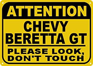 CHEVY BERETTA GT Don't Touch Sign - 10 x 14 Inches