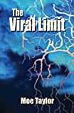 The Viral Limit, Moe Taylor, 1591133645