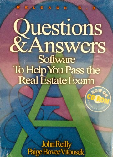 Questions and Answers: Software to Help You Pass the Real Estate Exam Release 5.3