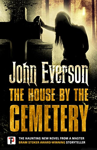 The House By The Cemetery by John Everson ebook deal