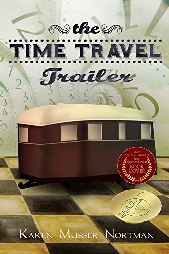 Amazon the time travel trailer ebook karen musser nortman the time travel trailer by nortman karen musser fandeluxe Gallery