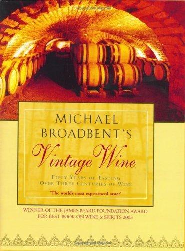 Michael Broadbent's Vintage (Michael Broadbents Vintage Wine)